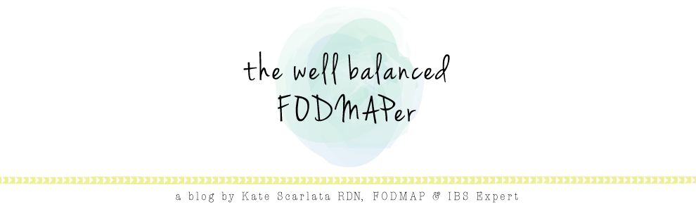 a blog by Kate Scarlata RDN, FODMAP & IBS Expert