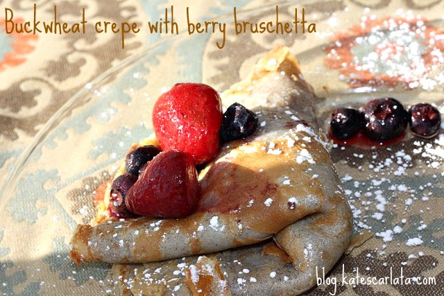Buckwheat Crepes and Berry Bruschetta (FODMAP friendly AND wheat version)