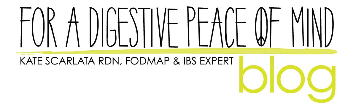 a blog by Kate Scarlata RDN, FODMAP & IBS Expert